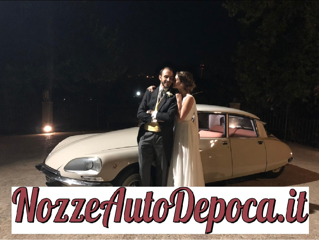 Nozze auto d'epoca Citroen Ds noleggio auto matrimoni Roma - noleggio auto storiche - noleggio auto d'epoca - auto matrimonio